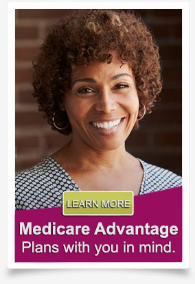 Learn More About Medicare Advantage Plans